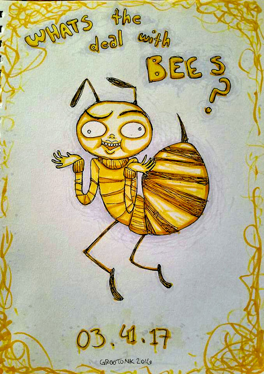 A poster style drawing with copic markers of a weird ugly cartoon bee, around him is text which says 'What's the deal with bees?!' There is a nonsensical date at the bottom of 03/41/17, like a release date for a movie poster.